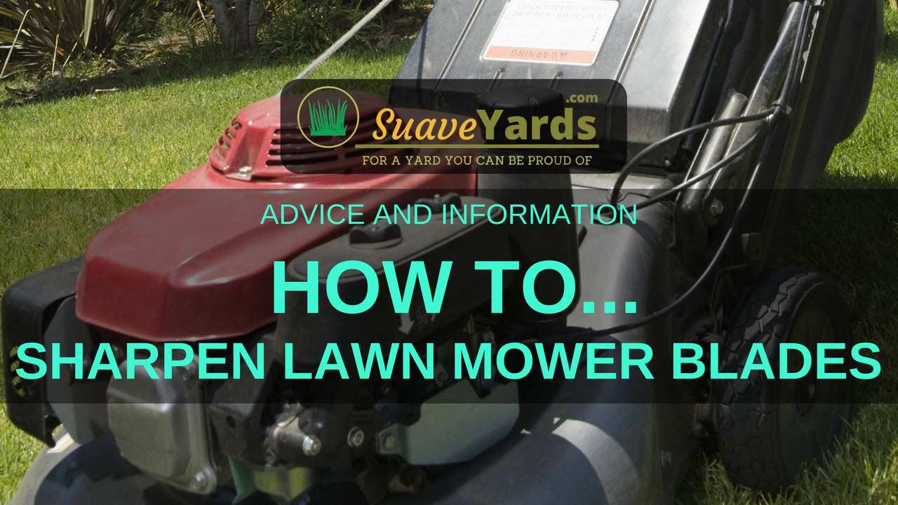 How to sharpen lawn mower blades header