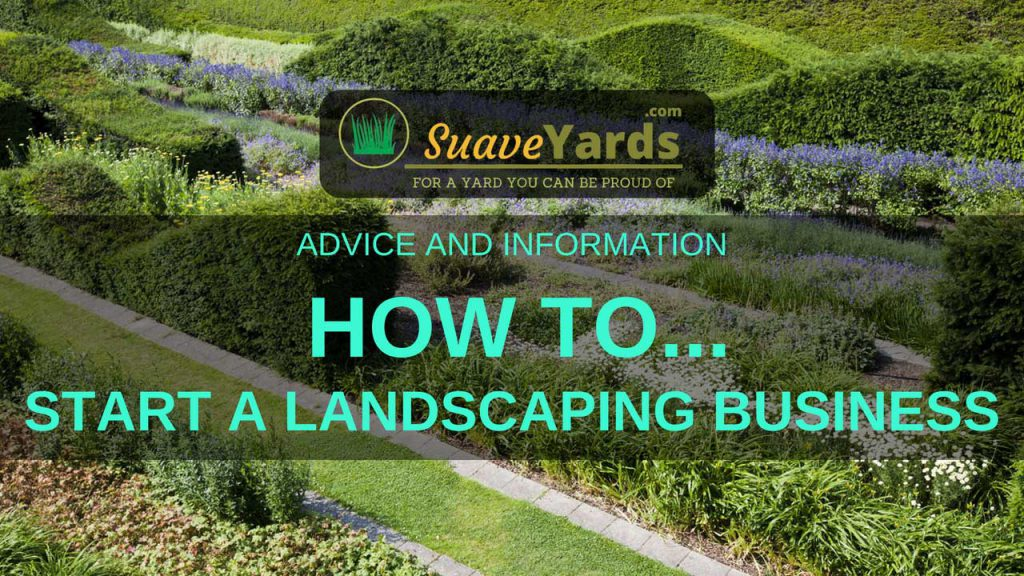 How to start a landscaping business header