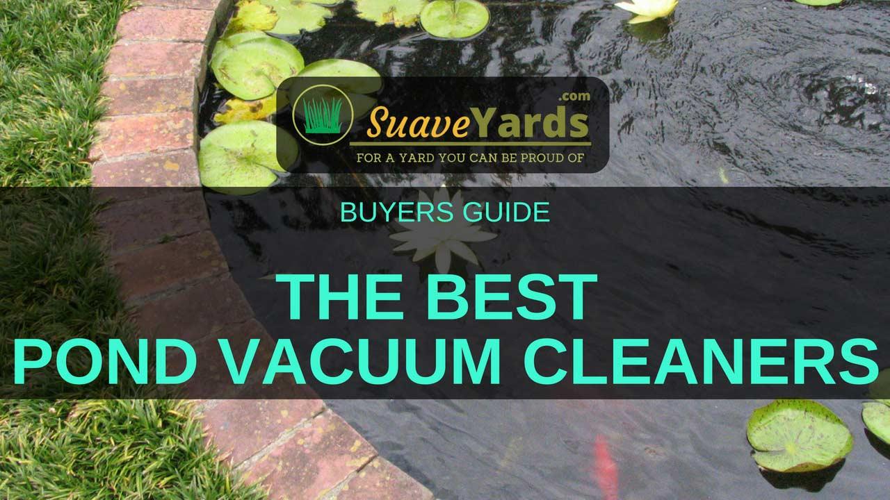 Best Pond Vacuum Cleaner