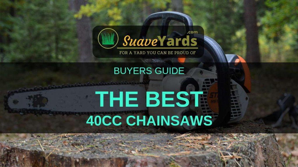 Best 40cc chainsaw