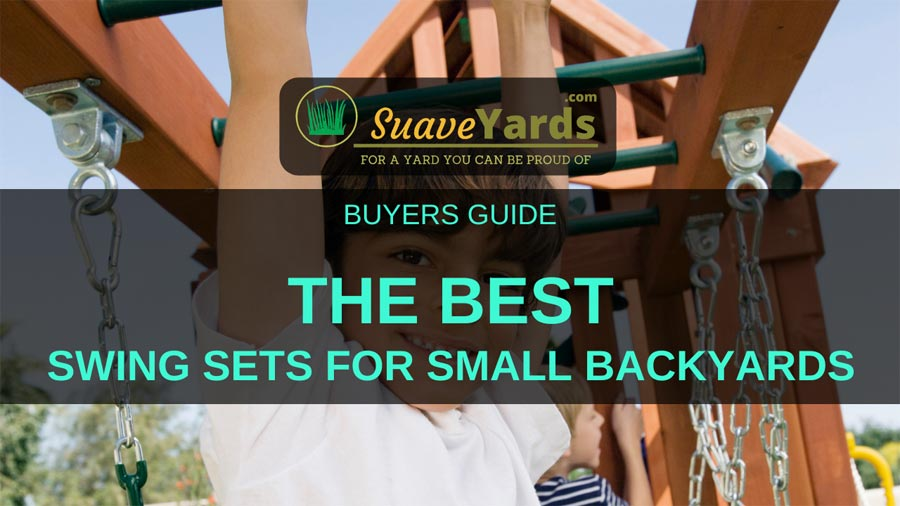 Best Swing Sets for Small Yard