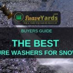 Best Pressure Washer for Snow Foam