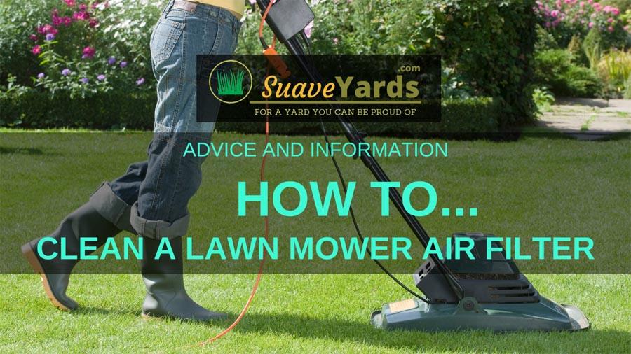 How to clean a lawn mower air filter