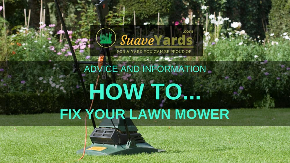How to fix your lawn mower