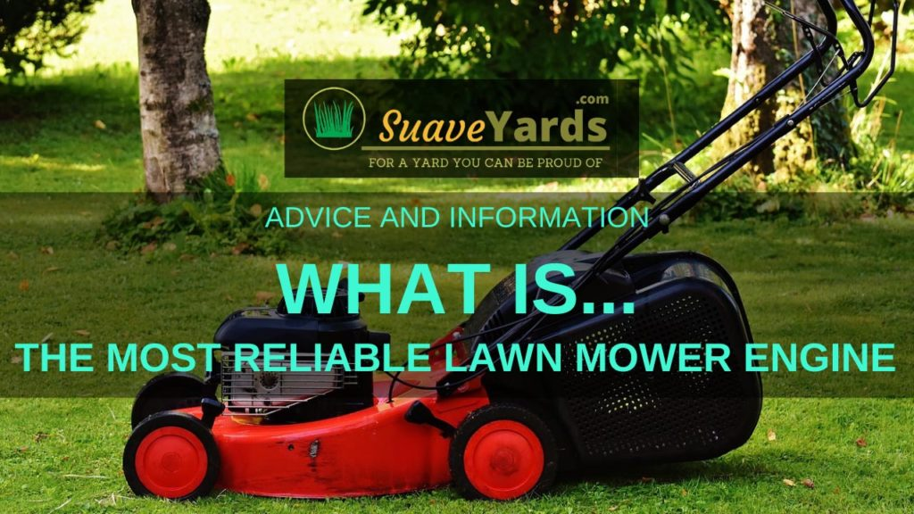 What is the most reliable lawn mower engine header
