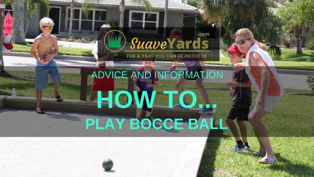 How to play Bocce Ball header