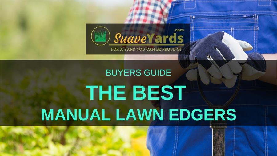 Best Manual Lawn Edgers header small